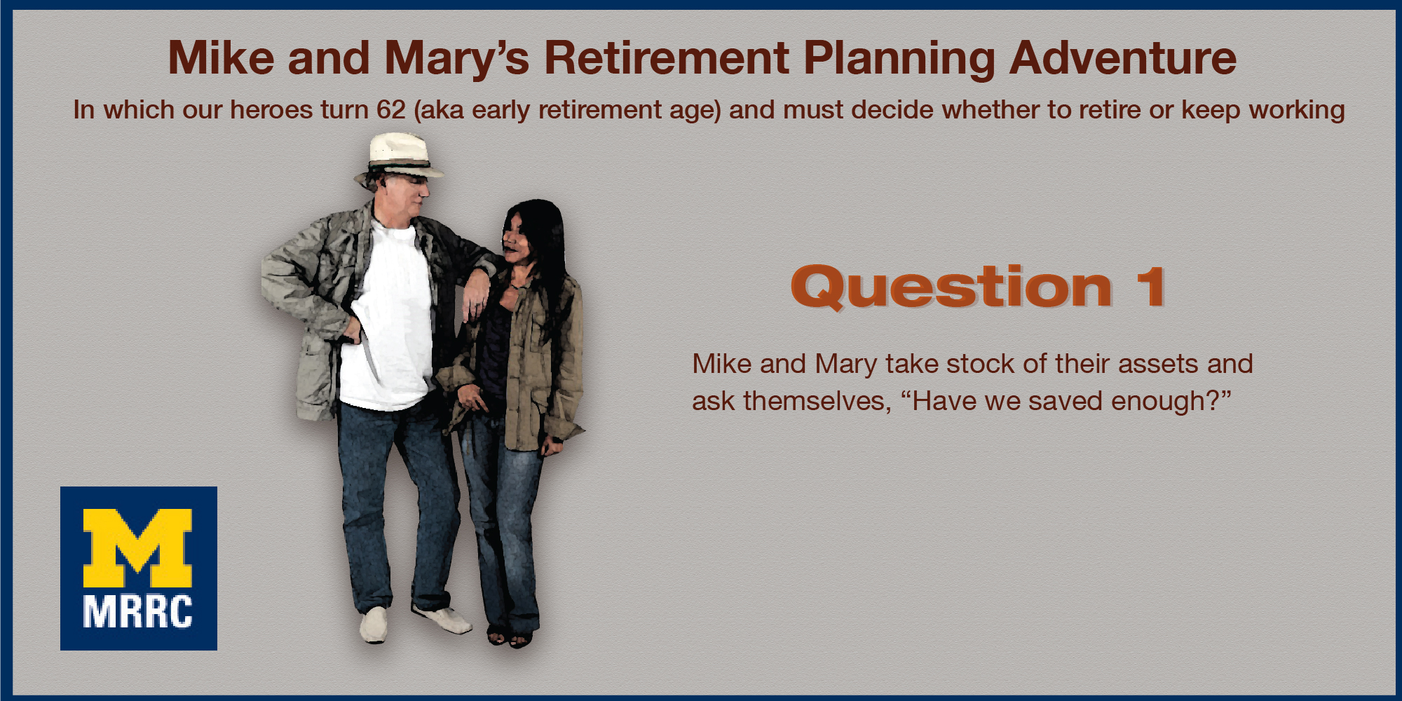 Mike And Mary Face Retirement Decisions Galore
